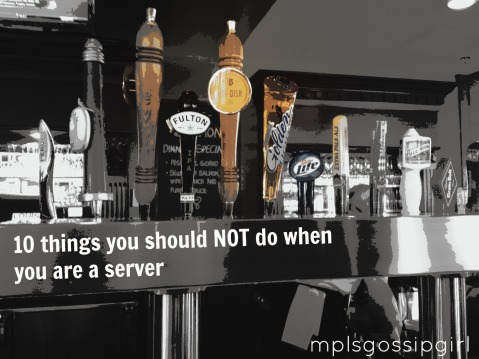 Bad Service, Minneapolis, Restaurant, 10 things you should not do